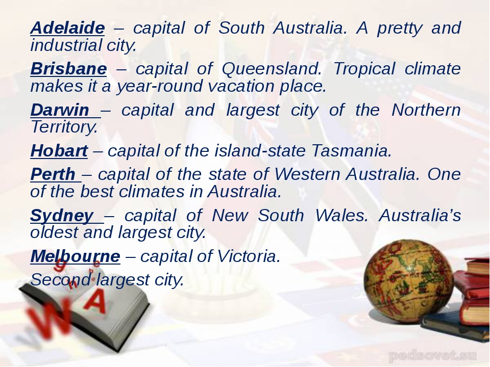 Adelaide – capital of South Australia. A pretty and industrial city. Brisbane...