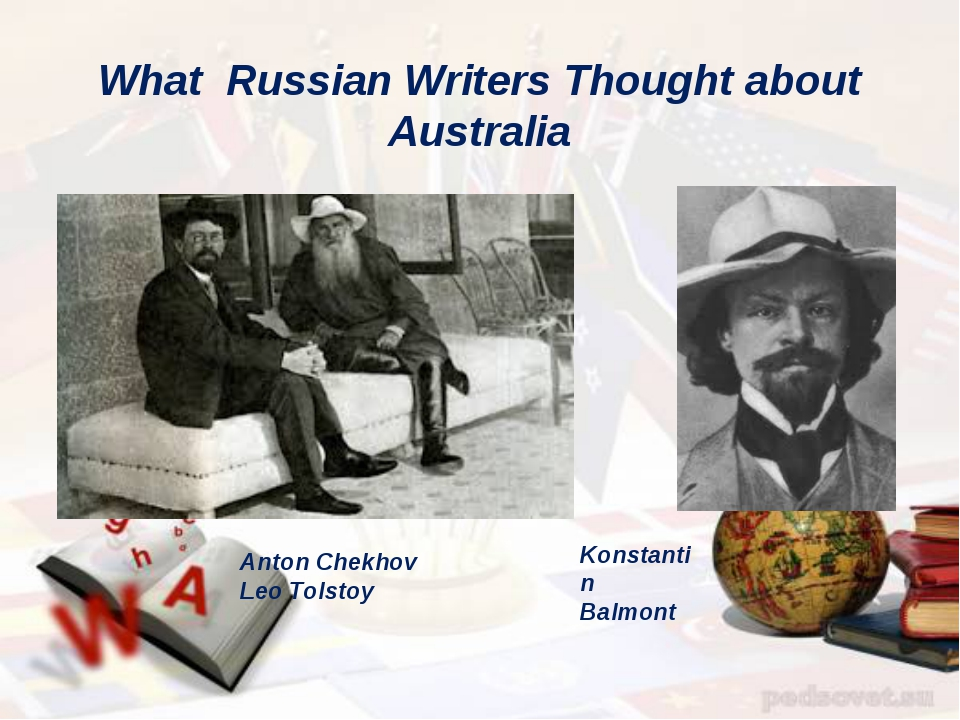 What Russian Writers Thought about Australia Anton Chekhov Leo Tolstoy Konsta...
