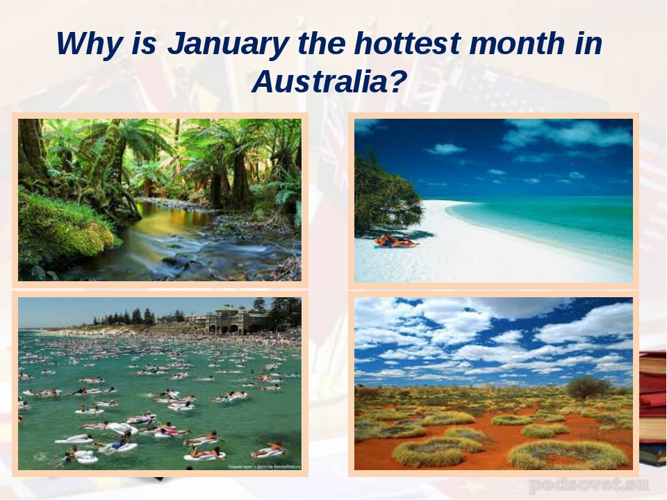 Why is January the hottest month in Australia?