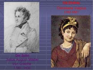 Christiane Vulpius 1762-1827 Die Ehefrau Der Sohn Julius August Walter von Go