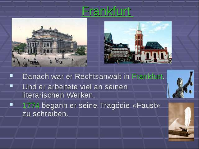 Frankfurt Danach war er Rechtsanwalt in Frankfurt. Und er arbeitete viel an s...