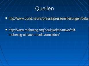 Quellen http://www.bund.net/nc/presse/pressemitteilungen/detail/artikel/muell