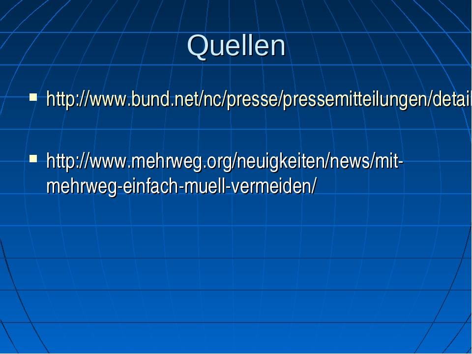Quellen http://www.bund.net/nc/presse/pressemitteilungen/detail/artikel/muell...
