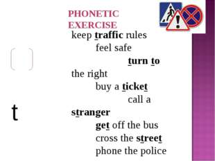 keep traffic rules feel safe turn to the right buy a ticket call a stranger g