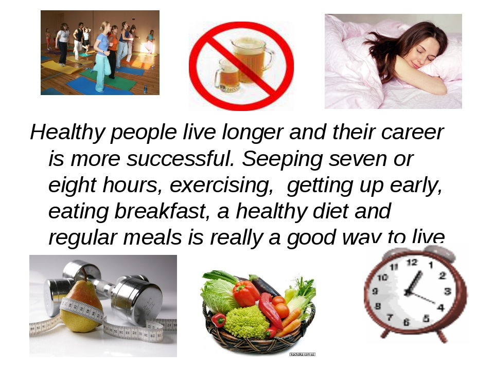 Healthy people live longer and their career is more successful. Seeping seven...