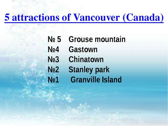 5 attractions of Vancouver (Canada) № 5 Grouse mountain №4 Gastown №3 Chinato...