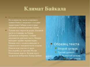 Климат Байкала По количеству часов солнечного По По количеству часов солнечно