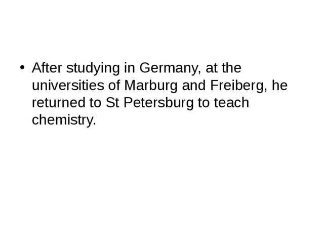 After studying in Germany, at the universities of Marburg and Freiberg, he r...