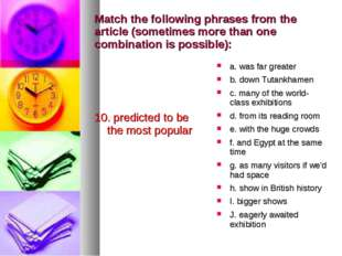 Match the following phrases from the article (sometimes more than one combina