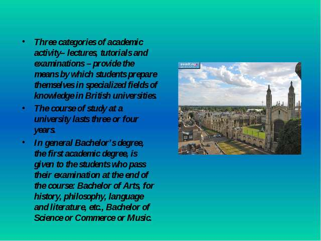 Three categories of academic activity– lectures, tutorials and examinations –...