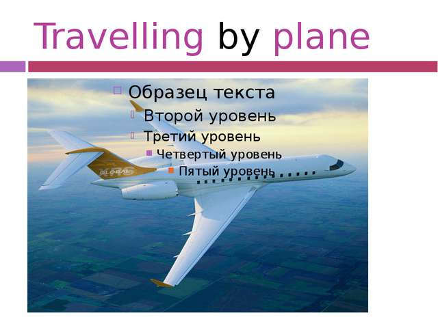 Travelling by plane