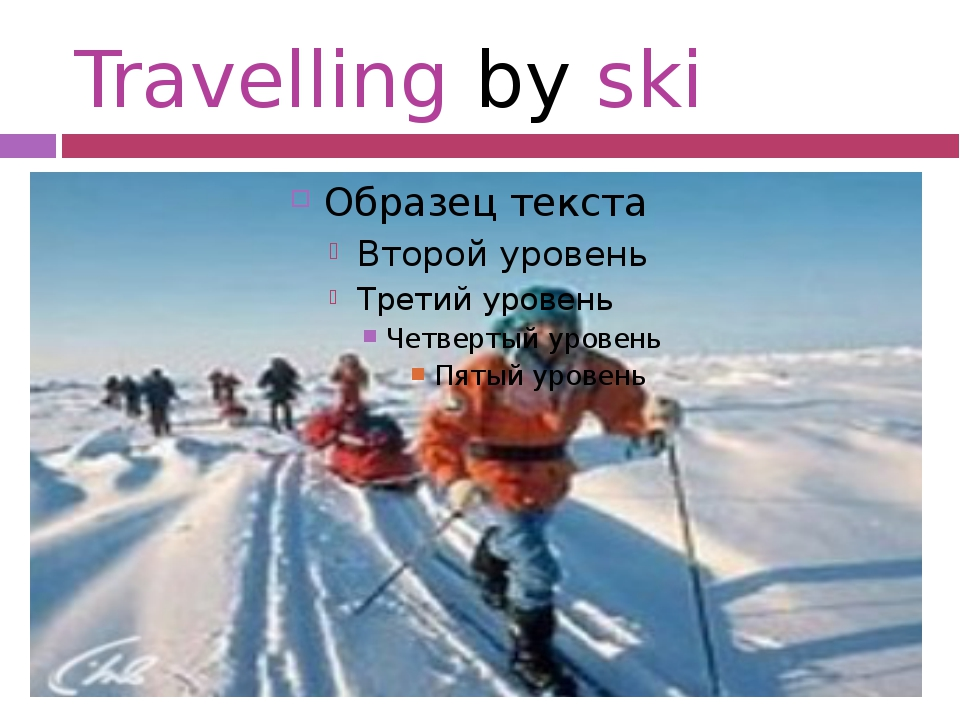 Travelling by ski
