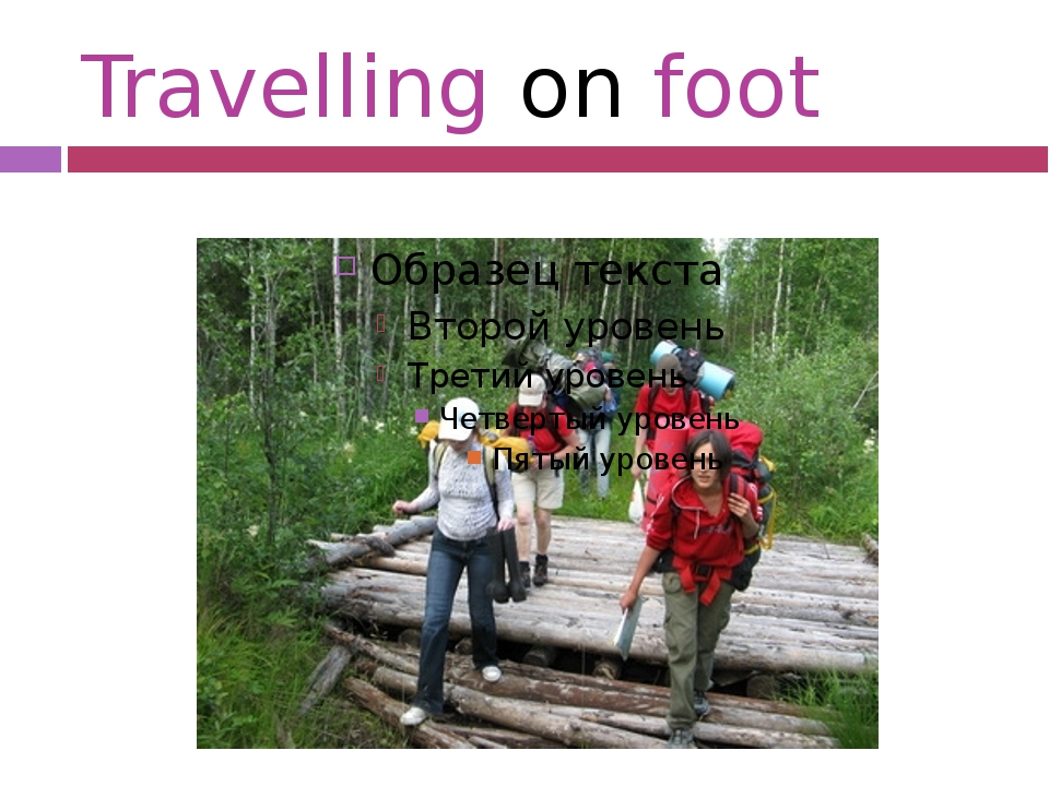 Travelling on foot