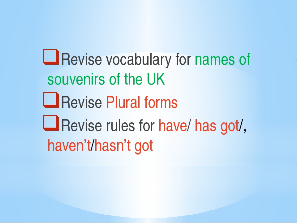 Revise vocabulary for names of souvenirs of the UK Revise Plural forms Revis...