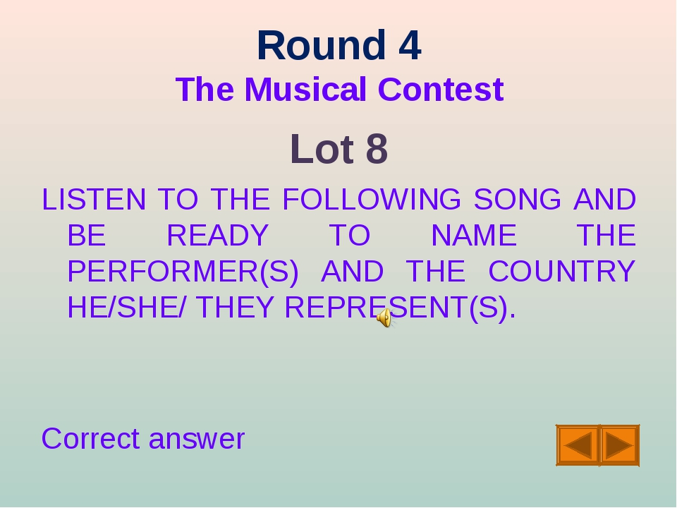 Round 4 The Musical Contest Lot 8 LISTEN TO THE FOLLOWING SONG AND BE READY T...