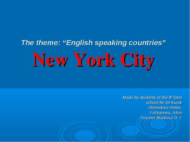 """The theme: """"English speaking countries"""" New York City Made by students of the..."""