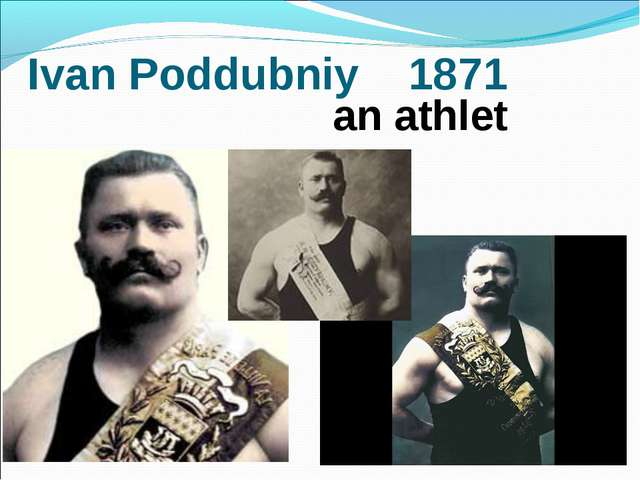 Ivan Poddubniy 1871 an athlet