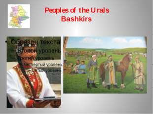 Peoples of the Urals Bashkirs