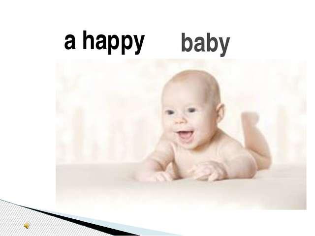 baby a happy