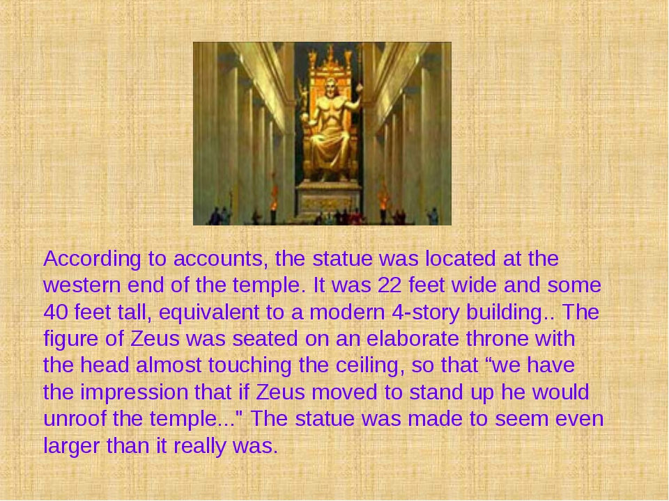According to accounts, the statue was located at the western end of the templ...
