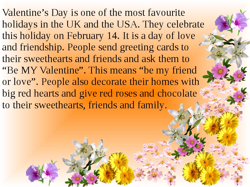 Valentine's Day is one of the most favourite holidays in the UK and the USA....