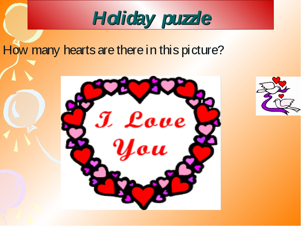 Holiday puzzle How many hearts are there in this picture?