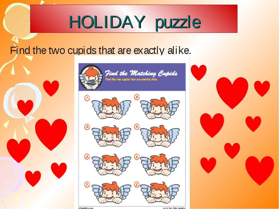 HOLIDAY puzzle Find the two cupids that are exactly alike.