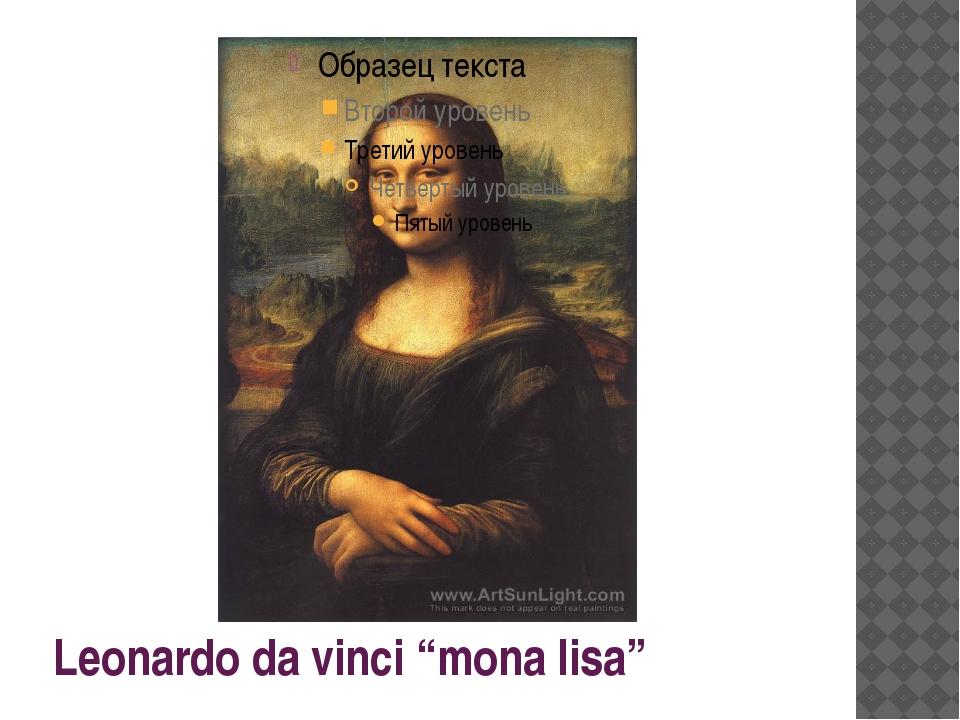 "Leonardo da vinci ""mona lisa"""