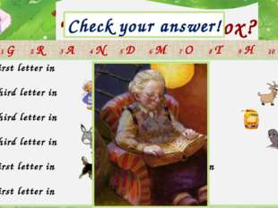 What is in the box? Check your answer! grandmother 1 The first letter in 7 Th