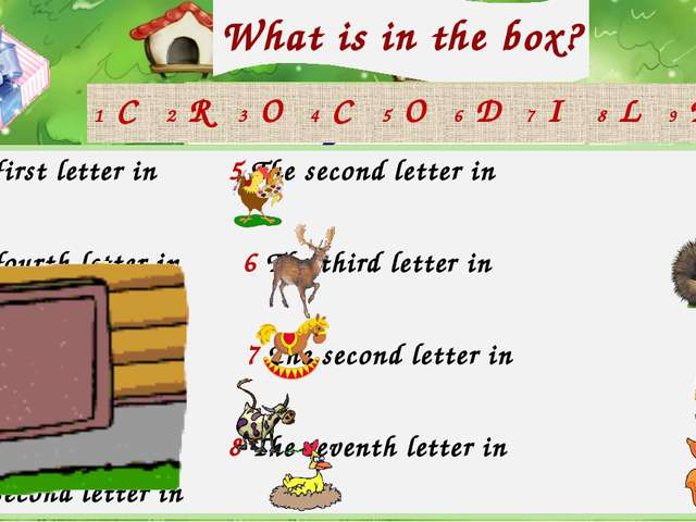 What is in the box? Check your answer! 1 The first letter in 5 The second let...