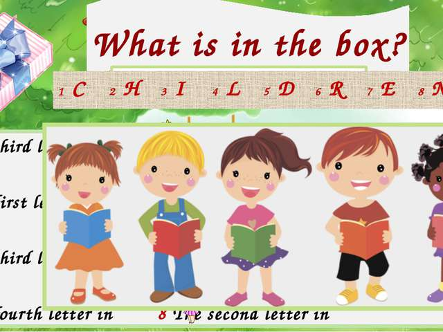 What is in the box? 1 The third letter in 5 The first letter in 2 The first l...
