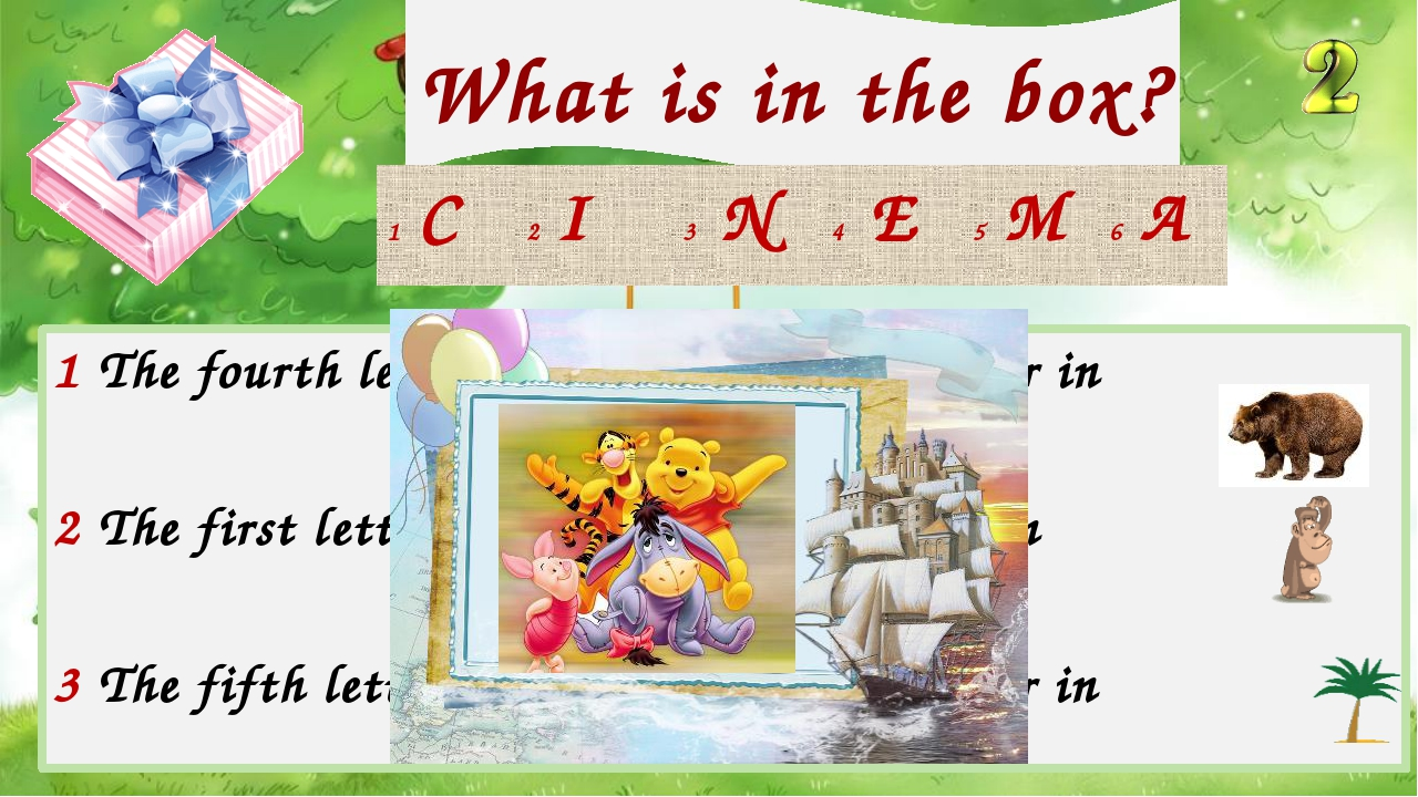 What is in the box? Check your answer! 1 The fourth letter in 4 The second le...