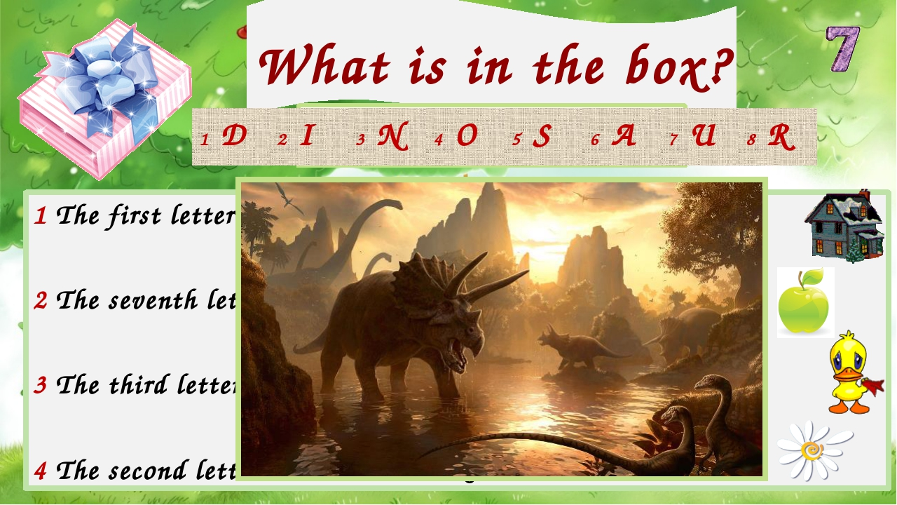 What is in the box? Check your answer! 1 The first letter in 5 The fourth let...