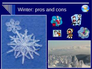 Winter: pros and cons