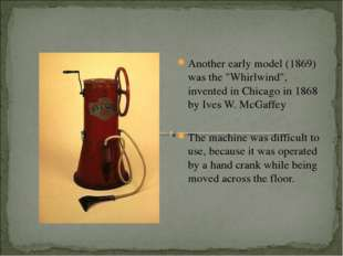 """Another early model (1869) was the """"Whirlwind"""", invented in Chicago in 1868 b"""