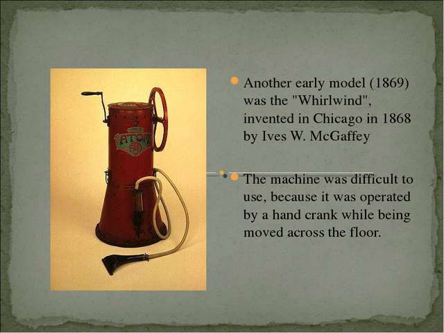 """Another early model (1869) was the """"Whirlwind"""", invented in Chicago in 1868 b..."""