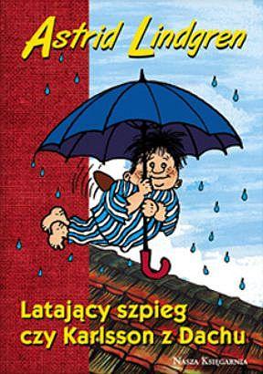 E:\настя\Latajacy-szpieg-czy-Karlsson-z-Dachu_Astrid-Lindgren,images_big,13,978-83-10-11297-2.jpg